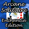 Παίξτε το Arcane Solitaire - Enchantia Edition
